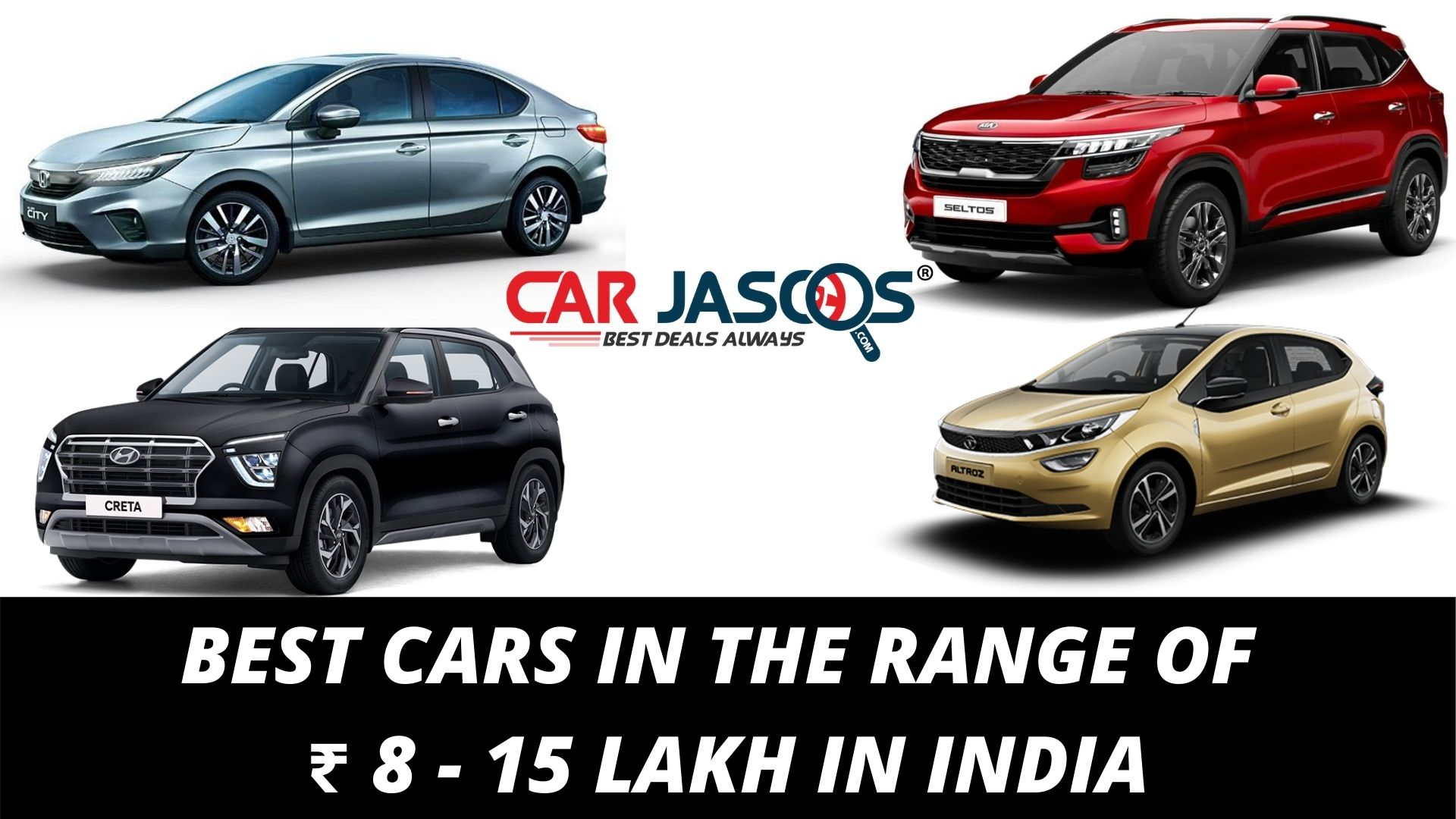 BEST CARS IN THE RANGE OF ₹ 8 - 15 LAKH IN INDIA