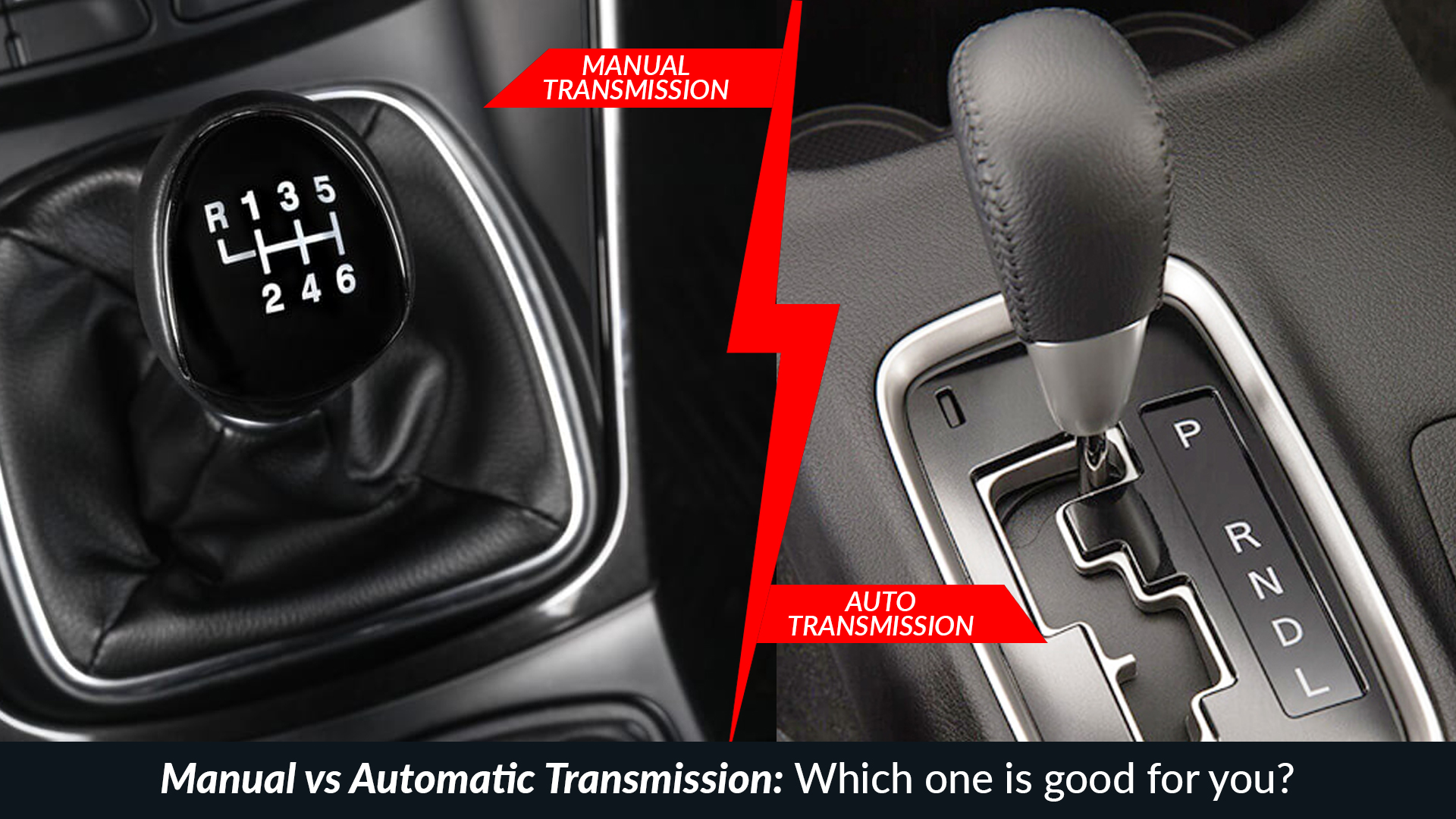 Manual Vs Automatic Transmission Which One Is Good For You And Why